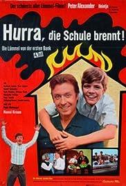 Hurra, die Schule brennt - Die Lümmel von der ersten Bank IV. Teil Poster
