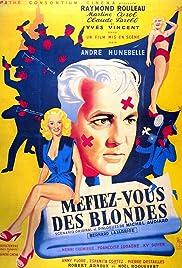 Méfiez-vous des blondes Poster