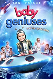 Baby Geniuses and the Space Baby (2015) Poster - Movie Forum, Cast, Reviews