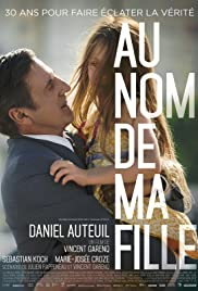 Au nom de ma fille (2016) Poster - Movie Forum, Cast, Reviews