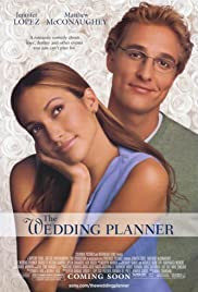 The Wedding Planner (2001) Poster - Movie Forum, Cast, Reviews