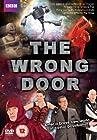 """""""The Wrong Door"""""""