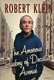 Robert Klein: The Amorous Busboy of Decatur Avenue Poster