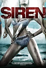 Siren (2010) Poster - Movie Forum, Cast, Reviews