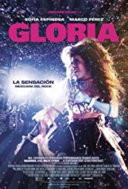 Gloria (2014) Poster - Movie Forum, Cast, Reviews