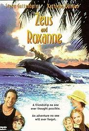 Zeus and Roxanne(1997) Poster - Movie Forum, Cast, Reviews