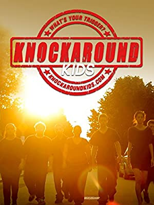 Knockaround Kids (2013)