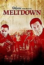 Grimm: Meltdown