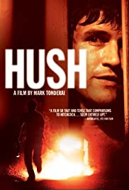 Hush (2008) Poster - Movie Forum, Cast, Reviews