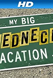 My Big Redneck Vacation Poster - TV Show Forum, Cast, Reviews