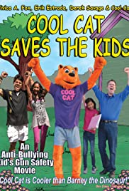 Cool Cat Saves the Kids(2015) Poster - Movie Forum, Cast, Reviews