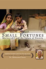 Small Fortunes: Microcredit and the Future of Poverty Poster