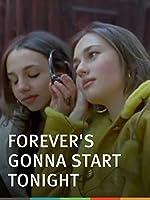Forever s Gonna Start Tonight(2011)