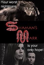Shaman's Mark Poster
