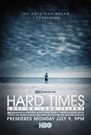 Hard Times: Lost on Long Island (2012) Poster - Movie Forum, Cast, Reviews
