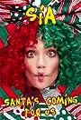 Sia: Santa's Coming for Us