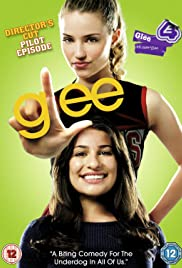 Glee: Director's Cut Pilot Episode Poster