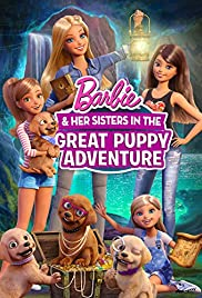 Barbie & Her Sisters in the Great Puppy Adventure (2015) Poster - Movie Forum, Cast, Reviews