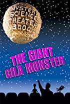 Image of Mystery Science Theater 3000: The Giant Gila Monster