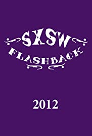 SXSW Flashback 2012 Poster