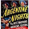 Al Ritz, Harry Ritz, Jimmy Ritz, The Ritz Brothers, and The Andrews Sisters in Argentine Nights (1940)