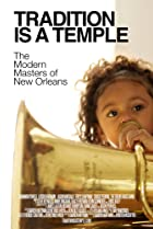 Image of Tradition Is a Temple: The Modern Masters of New Orleans