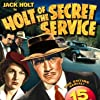 Evelyn Brent, George Chesebro, and Jack Holt in Holt of the Secret Service (1941)