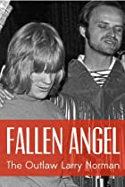 Image of Fallen Angel: The Outlaw Larry Norman