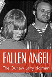 Fallen Angel: The Outlaw Larry Norman Poster