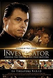 The Investigator(2013) Poster - Movie Forum, Cast, Reviews