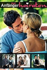 Nur Anfänger heiraten Poster