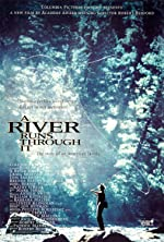 A River Runs Through It(1992)