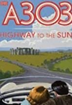 A303: Highway to the Sun