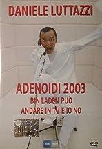 Daniele Luttazzi: Adenoidi