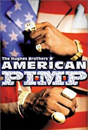 American Pimp (1999) Poster - Movie Forum, Cast, Reviews