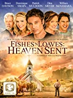 Fishes n Loaves Heaven Sent(2016)