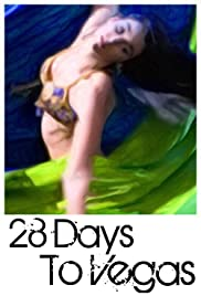 28 Days to Vegas Poster