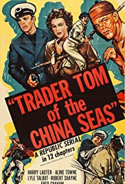 Trader Tom of the China Seas Poster