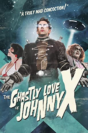 The Ghastly Love of Johnny X (2012)