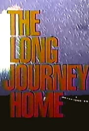The Long Journey Home Poster