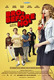 Bro's Before Ho's (2013) Poster - Movie Forum, Cast, Reviews