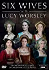 """Six Wives with Lucy Worsley"""
