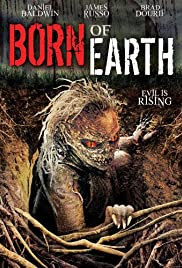 Born of Earth (2008) Poster - Movie Forum, Cast, Reviews