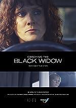 Catching the Black Widow(2017)