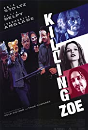 Killing Zoe (1993) Poster - Movie Forum, Cast, Reviews