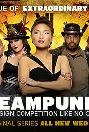 Steampunk'd Poster - TV Show Forum, Cast, Reviews