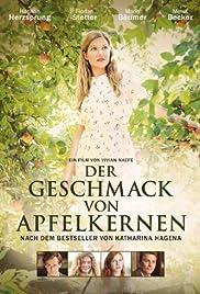 Der Geschmack von Apfelkernen(2013) Poster - Movie Forum, Cast, Reviews