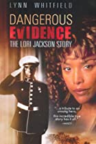 Image of Dangerous Evidence: The Lori Jackson Story