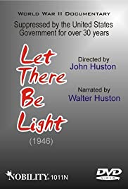 Let There Be Light (1946) Poster - Movie Forum, Cast, Reviews