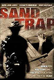 Sand Trap (1998) Poster - Movie Forum, Cast, Reviews
